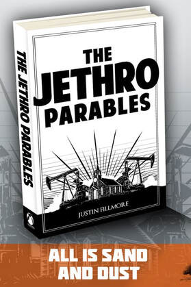 The Jethro Parables by Justin Fillmore
